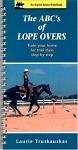 ABC'S OF LOPE OVERS - Arena Handbook