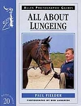 All About Lungeing (An Allen Photographic Guide)
