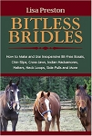BITLESS BRIDLES, How to Make and Use