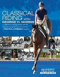 Classical Riding with George H. Morris