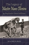 Legacy of Master Nuno Oliveira, The