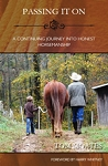Passing It On  - Journey into Honest Horsemanship (Book 5)