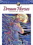 Dream Horses Coloring Book (Creative Haven Coloring Books)