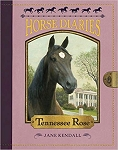 Tennessee Rose - Horse Diaries #9