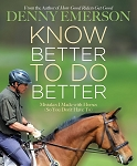 Know Better to Do Better - Mistakes I Made with Horses (So You Don't Have To)