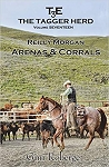 The Tagger Herd- Arenas and Corrals: Reilly Morgan (Volume 17)