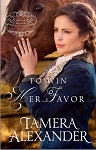 Tamera Alexander - Belle Meade Plantation Novels