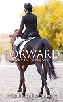 Forward (The Eventing Series Book 5)