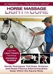 Horse Massage: Light to the Core - DVD
