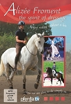 The Spirit of Dressage with Alizée Froment -DVD