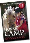 Horse Camp - Timber Ridge Riders Book 11