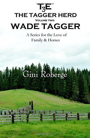 The Tagger Herd: Wade Tagger (Volume 2)