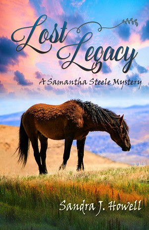 Lost Legacy: A Samantha Steele Mystery (Book 4)
