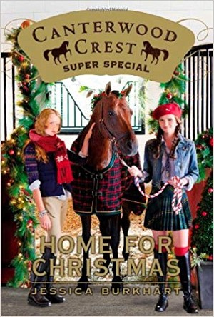 Home for Christmas: Super Special (Canterwood Crest)