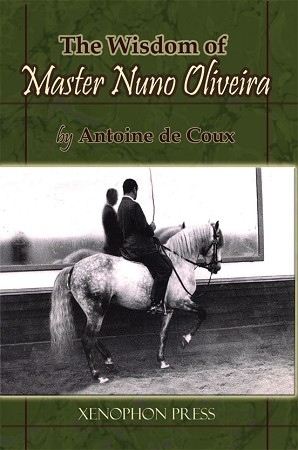 WISDOM of Master Nuno Oliveira, The